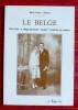 """LE BELGE : 1919-1939, le village picard de """"La Tiote"""" renaît de ses cendres. HÉLAERS, Marie-France."""