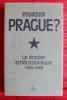 POURQUOI PRAGUE ?. COLLECTIF