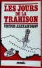 LES JOURS DE LA TRAHISON - l'histoire secrète de Munich. ALEXANDROV, Victor.
