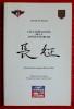 LES COMPAGNONS DE LA LONGUE MARCHE : souvenirs d'un Français libre en Chine. BOUVIER, Georges M.