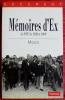 MÉMOIRES D'EX : le PCF de 1920 à 1989. MOSCO, Alain.