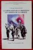 LA LIBÉRATION DE LA PROVENCE LES ARMÉES DE LA LIBERTÉ - Colloque international, Fréjus 15 - 16 septembre 1994. COLLECTIF