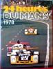 24 HEURES DU MANS 1978. MOITY, Chritian - TEISSEDRE, Marc