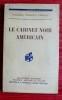 LE CABINET NOIR AMÉRICAIN . YARDLEY, Herbert O. (commandant)