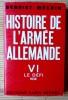 HISTOIRE DE L'ARMEE ALLEMANDE - Tome VI LE DEFI 1939. BENOIST-MECHIN
