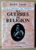 LES GUERRES DE RELIGION. COUDY, Julien.