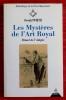 LES MYSTÈRES DE L'ART ROYAL : rituel de l'adepte. WIRTH, Oswald.