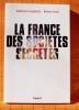 LA FRANCE DES SOCIÉTÉS SECRÈTES. FONTENELLE, Sébastien ICARD, Romain.