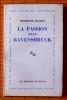 LA PASSION SELON RAVENSBRUCK . MAUREL, Micheline.