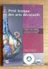 PETIT LEXIQUE DES ARTS DÉCORATIFS . HIESINGER, Kathryn B. et MARCUS, H. George