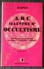 ABC ILLUSTRÉ D'OCCULTISME. PAPUS (dr. Gérard Encausse)