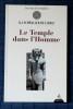 LE TEMPLE DANS L'HOMME. SCHWALLER DE LUBICZ