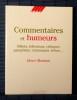 COMMENTAIRES ET HUMEURS : billets, éditoriaux, critiques , pamphlets, chroniques, échos . MONTANT, Henri.