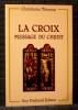 LA CROIX MESSAGE DU CHRIST. Christiama Nimosus