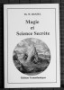 MAGIE ET SCIENCE SECRÈTE. DANZEL, Th. W.