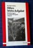 HITLERS LETZTES AUFGEBOT. Deutsche Jugend im sechsten Kriegsjahr 1944-45. . JAHNKE, Karl Heinz.
