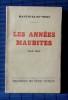 LES ANNÉES MAUDITES, journal pensé d'un Parisien pendant l'occupation allemande, 14 juin 1940-24 août 1944. SAINT-RENÉ, Martin.