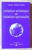 CRÉATION ARTISTIQUE ET CRÉATION SPIRITUELLE. OMRAAM MIKHAËL AÏVANHOV