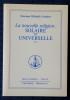 LA NOUVELLE RELIGION : SOLAIRE ET UNIVERSELLE tome 24. OMRAAM MIKHAËL AÏVANHOV