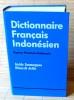 DICTIONNAIRE FRANÇAIS INDONÉSIEN. SOEMARGONO, Farida WINARSIH, Arifin.