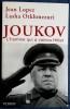 JOUKOV L'homme qui à vaincu Hitler. LOPEZ, Jean - OTKHMEZURI, Lasha