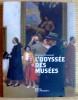 L'ODYSSÉE DES MUSÉES. FONTANEL, Béatrice.