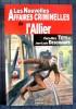 LES NOUVELLES AFFAIRES CRIMINELLES DE L'ALLIER. TÉTY, Pierre-Marc et DESCHAMPS, Jean-Louis.