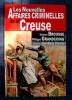 LES NOUVELLES AFFAIRES CRIMINELLES DE LA CREUSE. BROUSSE, Vincent - GRANDCOING, philippe