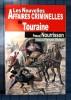 LES NOUVELLES AFFAIRES CRIMINELLES DE TOURAINE. NOURRISSON, Pascal.