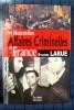 LES NOUVELLES AFFAIRES CRIMINELLES DE FRANCE. LARUE, Sylvain