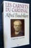 LES CARNETS DU CARDINAL BAUDRILLART. 1er janvier 1922-12 avril 1925. BAUDRILLART, Alfred.