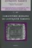 Revue de l'Antiquité tardive, numéro 5, 1997 - L'argenterie de l'Antiquité tardive. Association pour l'Antiquité tardive
