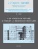 Revue de l'Antiquité tardive, numéro 8, 2000 - Le De Aedificis de Procope : le texte et les réalités documentaires. Association pour l'Antiquité ...