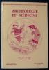 ARCHÉOLOGIE ET MÉDECINE VIIe Rencontres internationales d'archéologie et d' histoire d' Antibes, 23-24-25 octobre 1986.