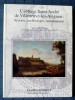 L'ABBAYE SAINT-ANDRÉ DE VILLENEUVE-LES-AVIGNON : HISTOIRE, ARCHEOLOGIE, RAYONNEMENT : actes du colloque inter régional tenu à l'occasion du millénaire ...