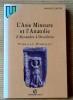L'ASIE MINEURE ET L'ANATOLIE : d'Alexandre à Dioclétien : IVe s. av. J.-C. - IIIe s. ap. J.-C.. SARTRE, Maurice