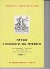 REVUE D'HISTOIRE DU THÉÂTRE • Numéro 149. Société d'histoire du théâtre