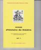 Revue d'Histoire du Théâtre • Numéro 235. Société d'histoire du théâtre