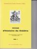 Revue d'Histoire du Théâtre • Numéro 237 Mémoires de l'éphémère : Quel patrimoine pour les arts vivants ? - Sous la direction de Catherine GUILLOT et ...