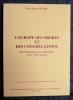 L'EUROPE DES ORDRES ET DES CONGRÉGATIONS Des Bénédictins aux Mendiants (VIe-XVIe siècle). GAUSSIN, Pierre-Roger