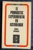 LE PRONOSTIC EXPÉRIMENTAL EN ASTROLOGIE. BARBAULT, André