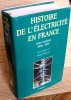 HISTOIRE DE L'ÉLECTRICITÉ EN FRANCE Tome troisième 1946-1987. MORSEL, Henri