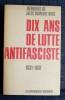 DIX ANS DE LUTTE ANTIFASCISTE : 1931-1941. HUMBERT-DROZ, Jules