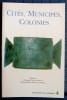 CITÉS, MUNICIPES, COLONIES : les processus de municipalisation en Gaule et en Germanie sous le Haut Empire romain / éd. par Monique Dondin-Payre et ...