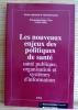 Les nouveaux enjeux des politiques de santé : santé publique, organisation et systèmes d'information : rapports de séminaires de questions sociales ...