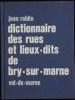 Dictionnaire des rues et lieux-dits de Bry-sur-marne. ROBLIN, Jean