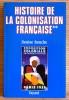 HISTOIRE DE LA COLONISATION FRANÇAISE Tome II. BOUCHE, Denise