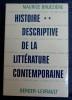 HISTOIRE DESCRIPTIVE DE LA LITTÉRATURE CONTEMPORAINE. 2, Les Grands genres. BRUÉZIÈRE, Maurice