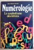 NUMÉROLOGIE le symbolisme des lettres . FERMIER, Jean-Daniel