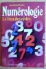 NUMÉROLOGIE le livre des cycles. FERMIER, Jean-Daniel